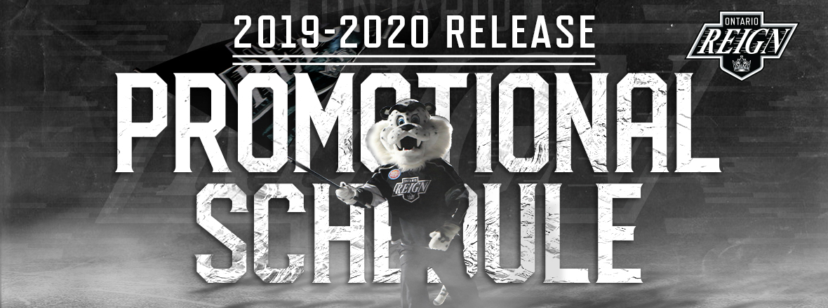 REIGN ANNOUNCE 2019-20 PROMO SCHEDULE
