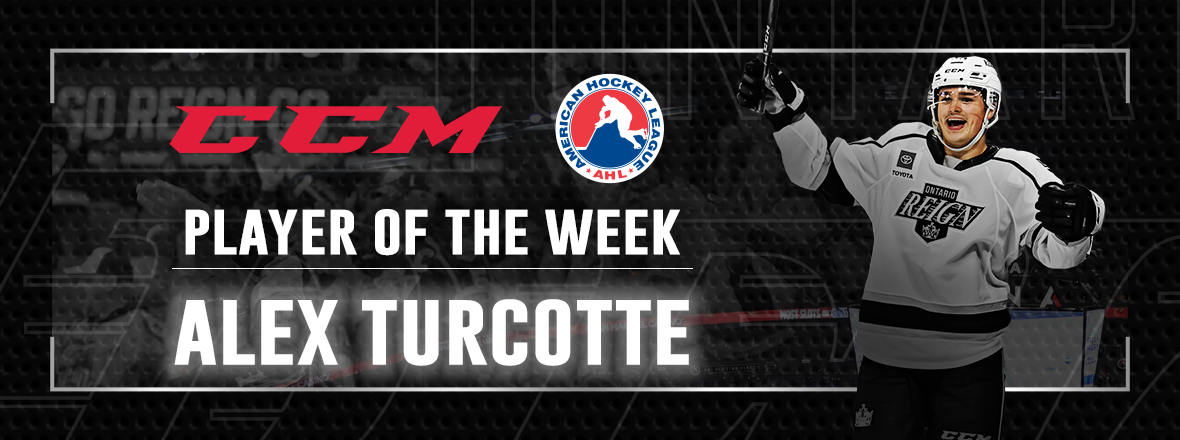 ALEX TURCOTTE NAMED CCM/AHL PLAYER OF THE WEEK
