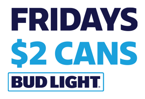 $2 Bud Light Fridays